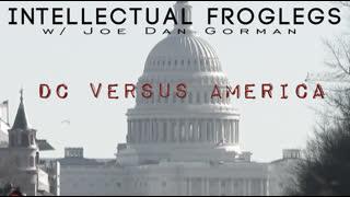 """DC vs. America"" 💥NEW Intellectual Froglegs💥"