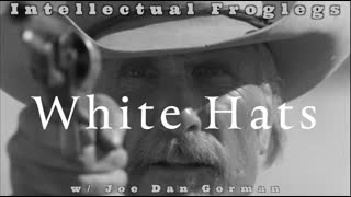 WHITE HATS - New Intellectual Froglegs