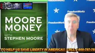 MOORE MONEY WITH STEPHEN MOORE  8-23-21