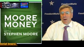 MOORE MONEY WITH STEPHEN MOORE 8-11-21