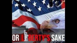 For Liberty's Sake