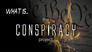 What Is The Conspiracy Project?